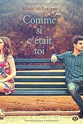 Comme si c'etait toi by Mhairi McFarlane (2014-12-05)