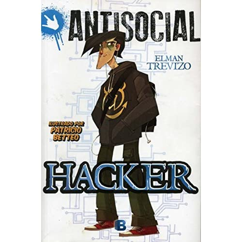 Hacker (Antisocial) (Spanish Edition) by Elman Trevizo (2014-01-30)