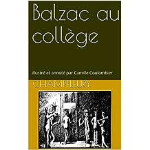 Balzac au collège: illustré et annoté par Camille Coulombier (biographie t. 3) (French Edition)