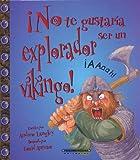 No Te Gustaria Ser Un Explorador Vikingo! (You Wouldn't Want to)