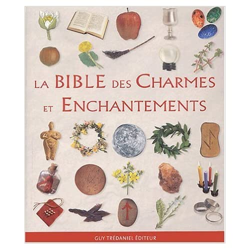 La Bible de la Magie Naturelle de Ann-Marie Gallagher,Antonia Leibovici (Traduction) ( 4 octobre 2010 )
