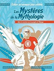 Les Mystères de la Mythologie: Quiz et exercices sur les people de l'Olympe