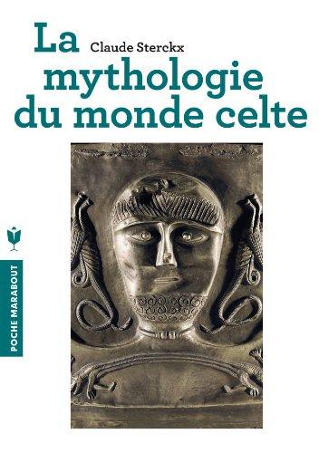 La mythologie du monde celte par Claude Sterckx