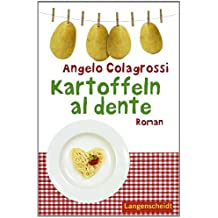 Kartoffeln al dente: Roman