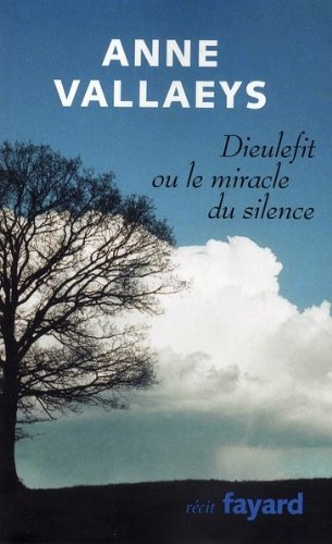 Dieulefit Ou Le Miracle Du Silence [Pdf/ePub] eBook