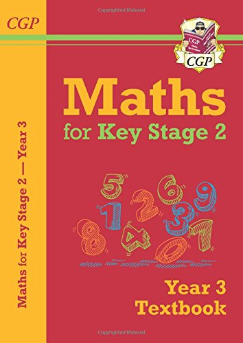 New KS2 Maths Textbook - Year 3 (CGP KS2 Maths)