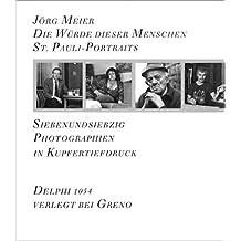 Die Würde dieser Menschen. St. Pauli-Portraits
