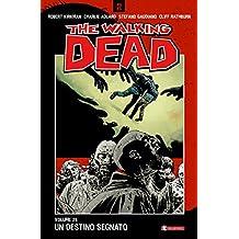 Un destino segnato. The walking dead: 28