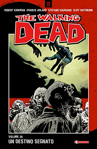 scaricare ebook gratis Un destino segnato. The walking dead: 28 PDF Epub