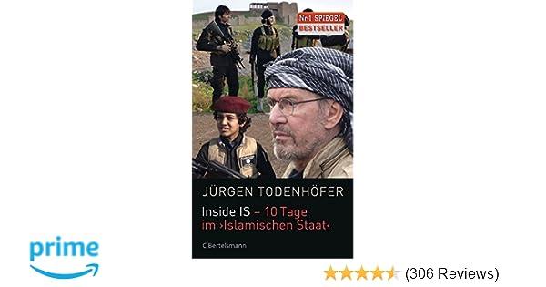 inside is 10 tage im islamischen staat amazonde jrgen todenhfer bcher - Jurgen Todenhofer Lebenslauf