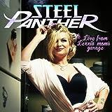 Songtexte von Steel Panther - Live from Lexxi's Mom's Garage