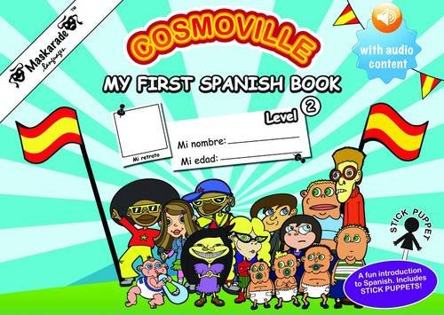 My First Spanish Book: Level 2 (Cosmoville Series)