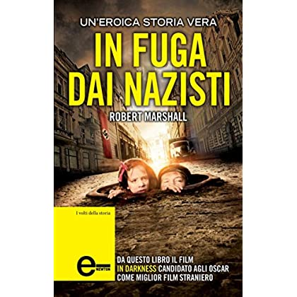 In Fuga Dai Nazisti (Enewton Saggistica)