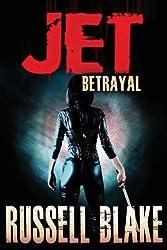 JET II - Betrayal: Volume 2 by Russell Blake (2012-11-02)