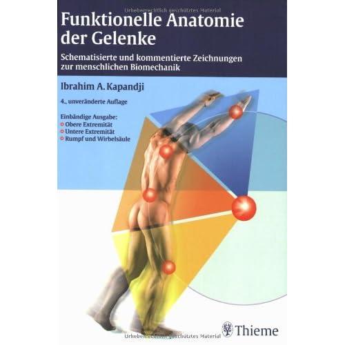 funktionelle anatomie der gelenke schematisierte und kommentierte zeichnungen zur menschlichen biomechanik