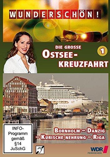 Die große Ostseekreuzfahrt (1) - Bornholm - Danzig - Kurische Nehrung - Riga