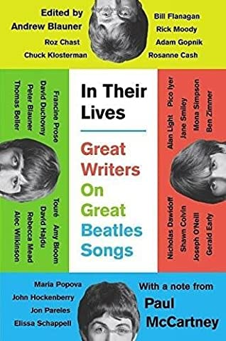 In Their Lives Great Writers on Great Beatles Songs