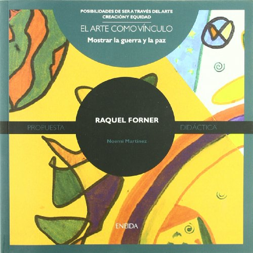 Raquel Forner (Posibilidades de ser a través del arte)