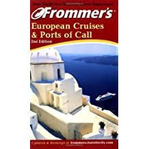 Frommer's(r) European Cruises & Ports of Call (Frommer's European Cruises & Ports of Call)