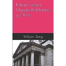 Italiano para Hispanohablantes y Otros