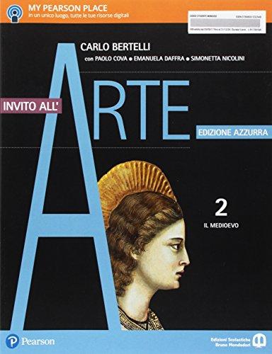 Invito all'arte. Ediz. azzurra. Per le Scuole superiori. Con e-book. Con espansione online: 2