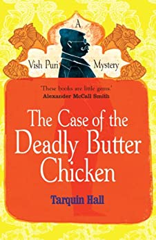 The Case of the Deadly Butter Chicken par [Hall, Tarquin]