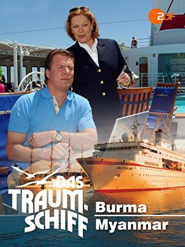 Das Traumschiff - Burma / Myanmar