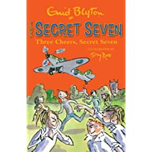 Secret Seven: Three Cheers, Secret Seven: Book 8