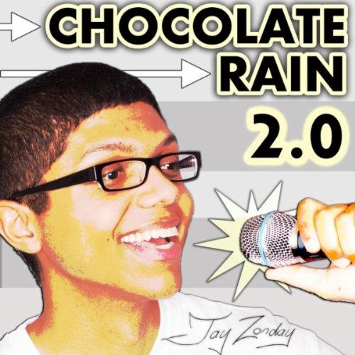 Chocolate Rain (Sweet Like Chocolate Remix)
