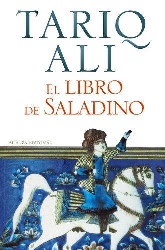 El libro de Saladino / The Book of Saladin por Tariq Ali
