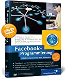 Facebook-Programmierung - Entwicklung von Social Apps & Websites