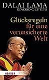 Glücksregeln für eine verunsicherte Welt - Dalai Lama, Howard C. Cutler