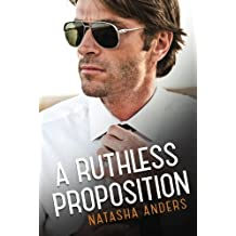 A Ruthless Proposition (The Unwanted) by Natasha Anders (2016-01-26)