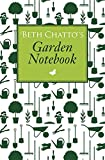 Beth Chatto's Garden Notebook by Beth Chatto