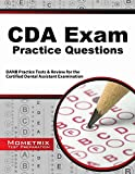 CDA Exam Practice Questions: DANB Practice Tests & Review for the Certified Dental Assistant Examination by DANB Exam Secrets Test Prep Team (2014-08-22)