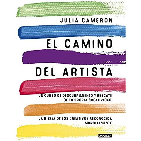 El Camino Del Artista (AGUILAR OPERACIONES EDITOR)