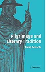 Pilgrimage and Literary Tradition by Philip Edwards (2009-12-03)