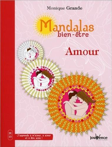 Mandalas bien-être Amour par Monique Grande