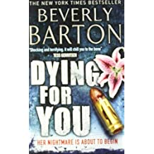 Dying for You by Beverly Barton (2010-09-17)