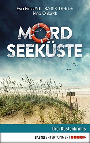 Mordseeküste: Drei Küstenkrimis