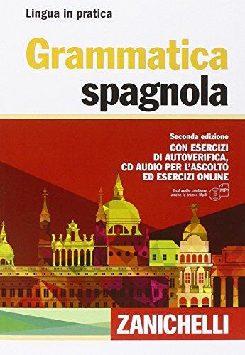 Grammatica spagnola. Con esercizi di autoverifica. Con CD Audio formato MP3