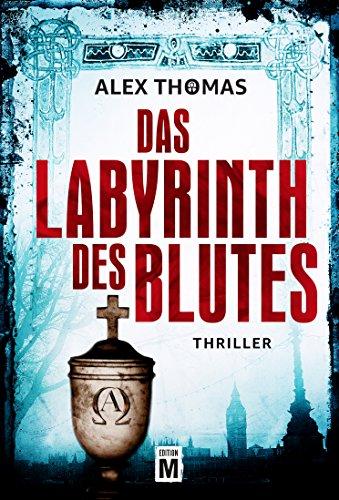 Buchseite und Rezensionen zu 'Das Labyrinth des Blutes (Paula Tennant 2)' von Alex Thomas