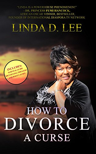 HOW TO DIVORCE A CURSE por Linda D. Lee