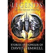 Legends: Stories in Honour of David Gemmell