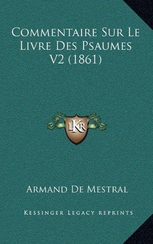 Commentaire Sur Le Livre Des Psaumes V2 (1861)