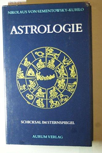 Astrologie. Schicksal im Sternspiegel
