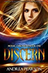 Discern (Mosaic Chronicles Book 1) (E...