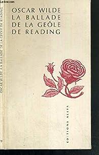 La Ballade de la geôle de Reading et autres poèmes par Oscar Wilde