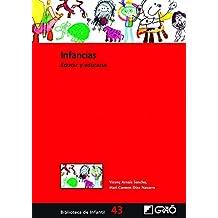 Infancias (Biblioteca Infantil (español))
