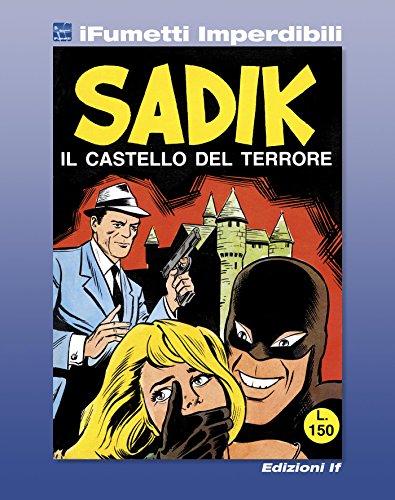 Sadik n. 1 (iFumetti Imperdibili): Il castello del terrore, Sadik n. 1, 10 marzo 1965 (Italian Edition)